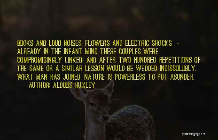Infant Quotes By Aldous Huxley