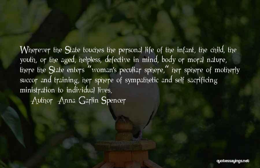 Infant Quotes By Anna Garlin Spencer