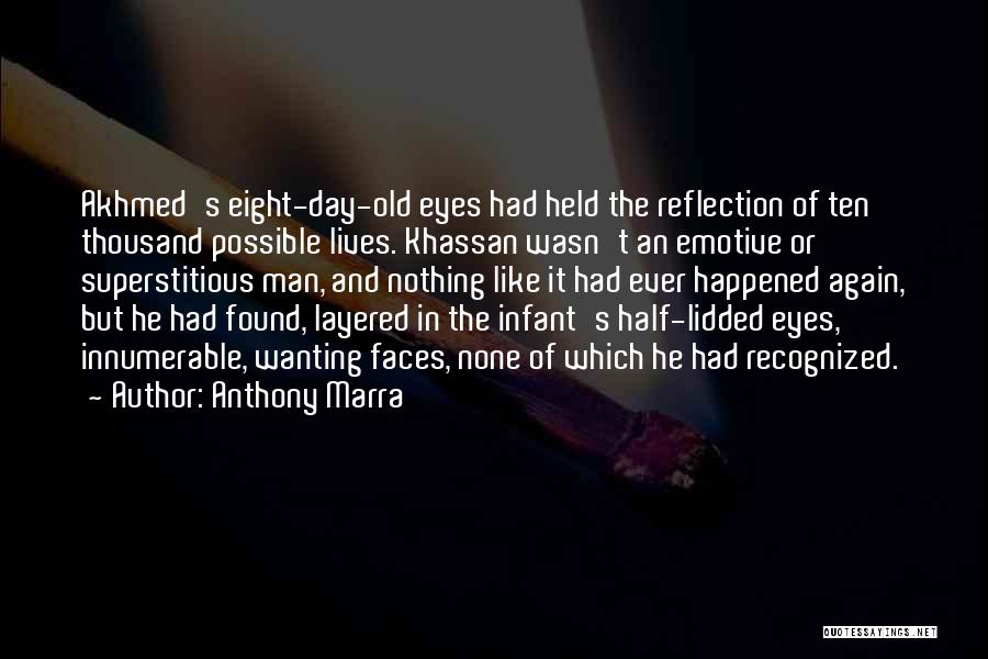 Infant Quotes By Anthony Marra