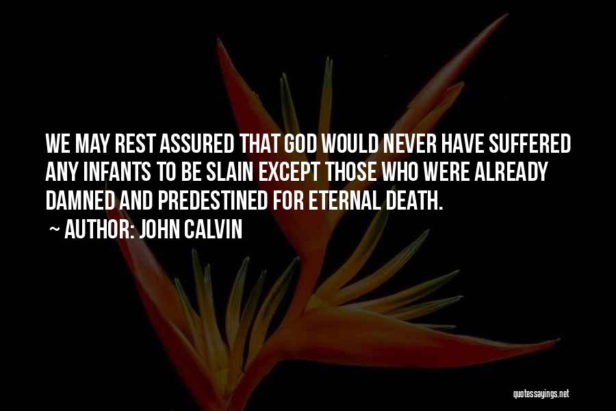 Infant Quotes By John Calvin