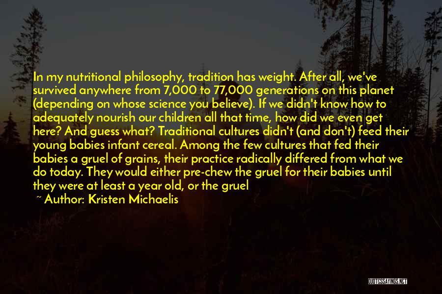 Infant Quotes By Kristen Michaelis