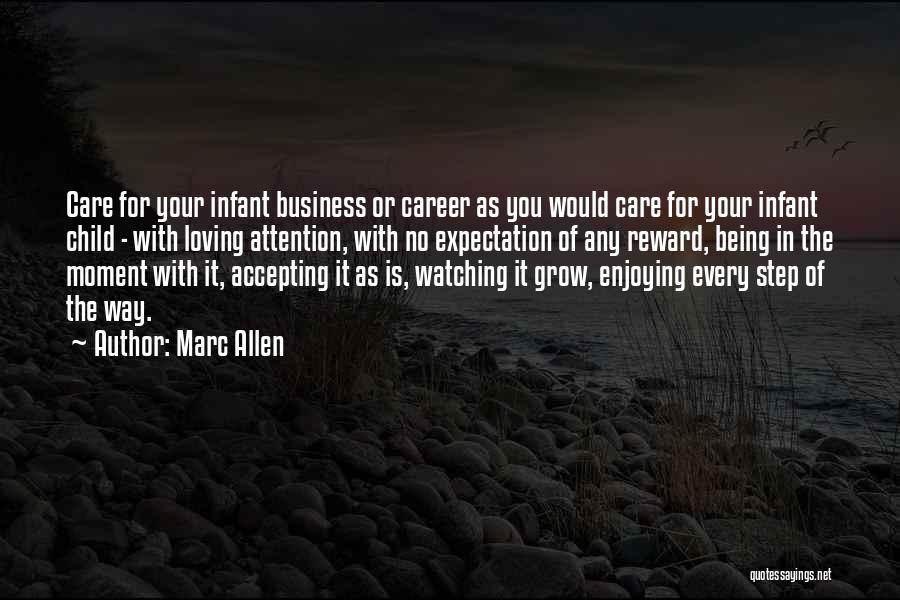 Infant Quotes By Marc Allen