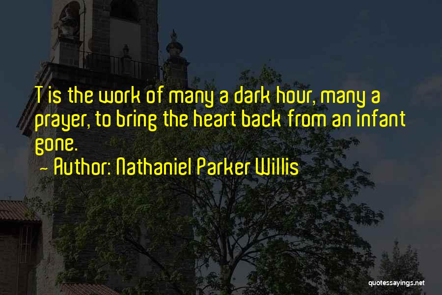 Infant Quotes By Nathaniel Parker Willis