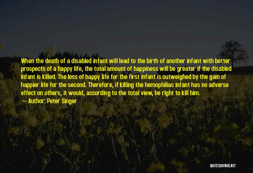 Infant Quotes By Peter Singer