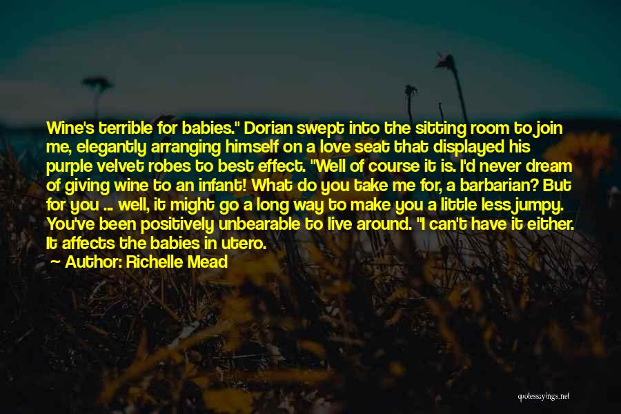Infant Quotes By Richelle Mead