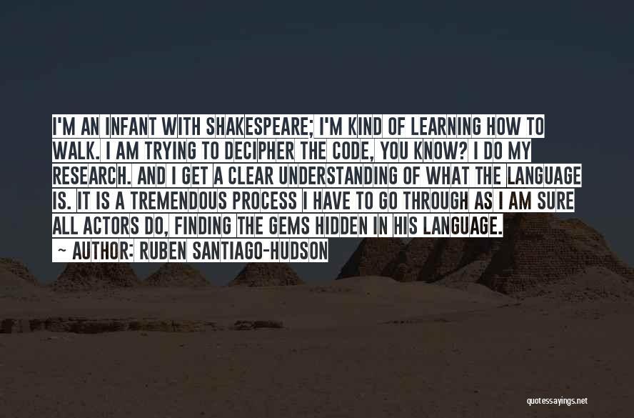 Infant Quotes By Ruben Santiago-Hudson