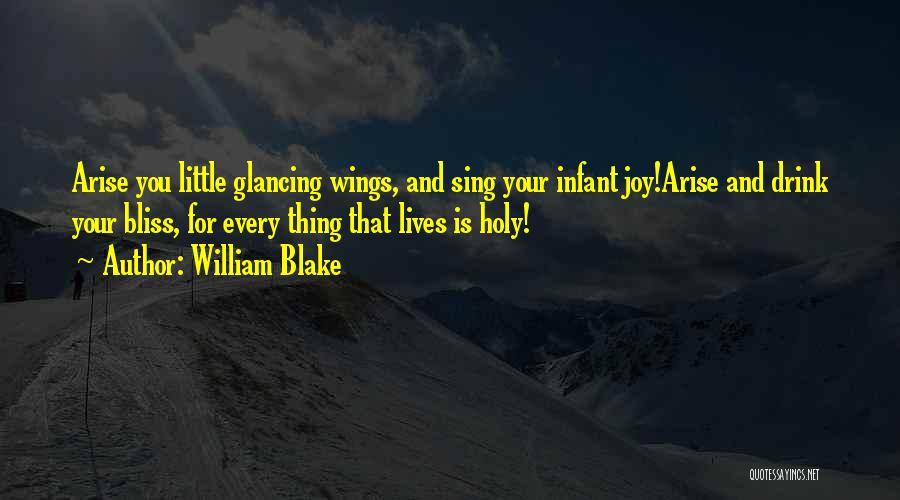 Infant Quotes By William Blake