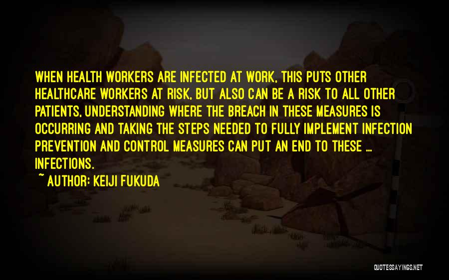 Infection Prevention And Control Quotes By Keiji Fukuda