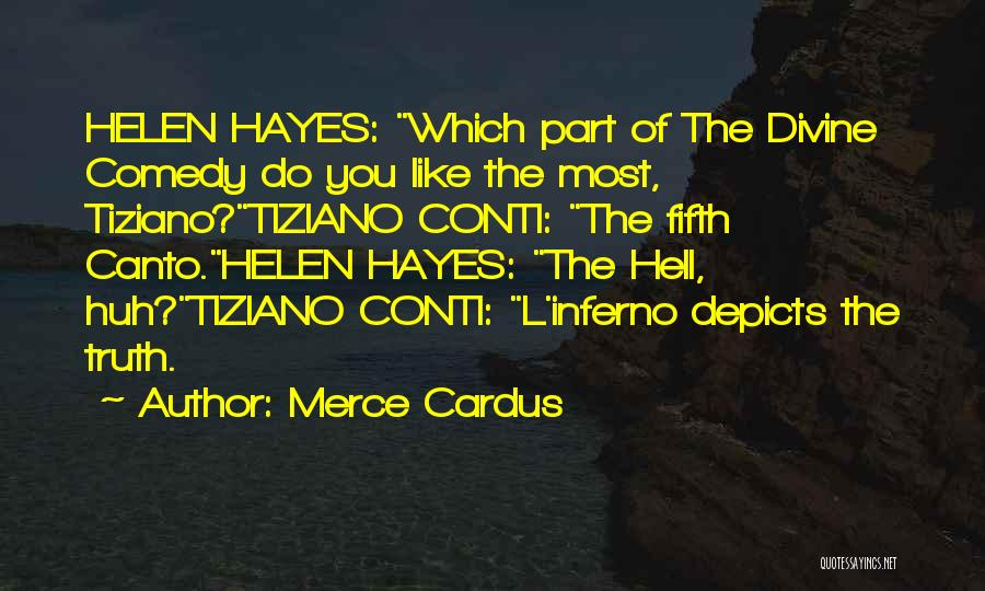 Inferno Canto 3 Quotes By Merce Cardus