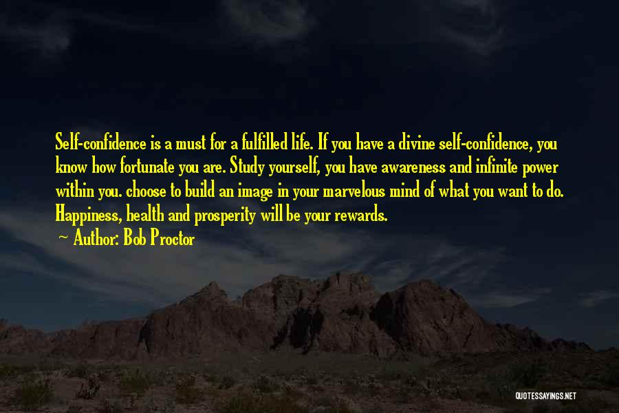 Infinite Power Quotes By Bob Proctor