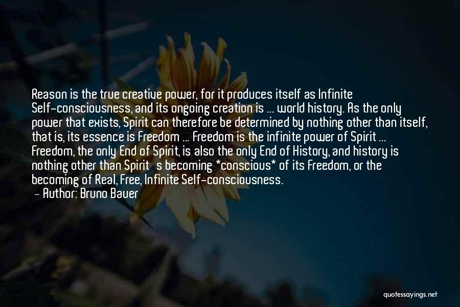 Infinite Power Quotes By Bruno Bauer