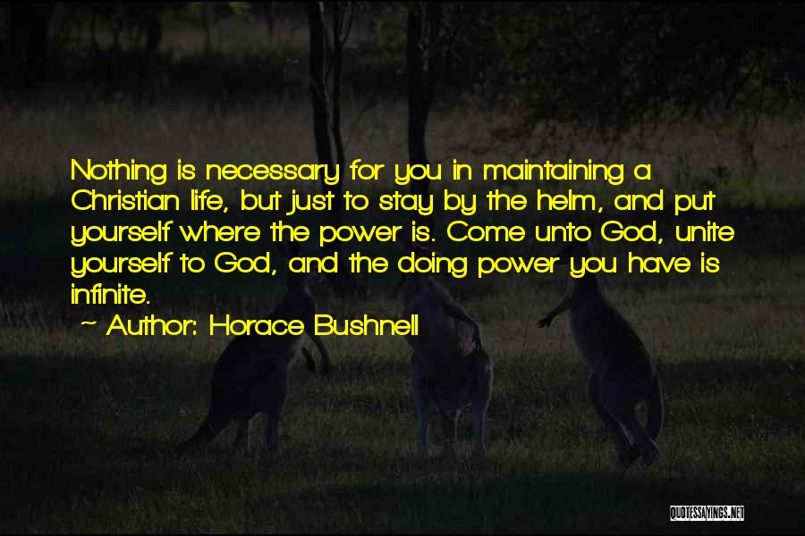 Infinite Power Quotes By Horace Bushnell