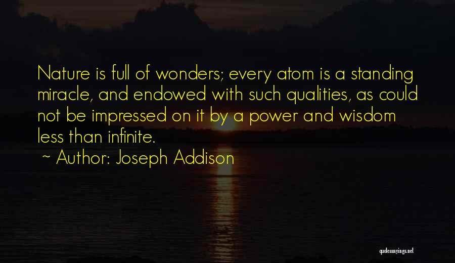 Infinite Power Quotes By Joseph Addison