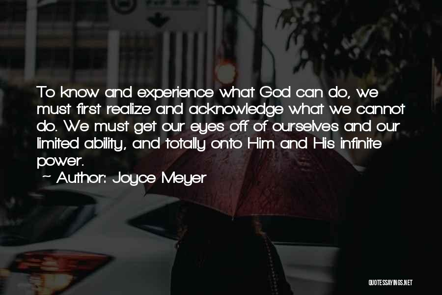 Infinite Power Quotes By Joyce Meyer