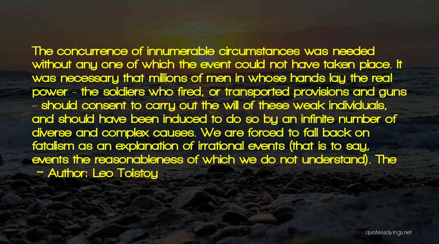 Infinite Power Quotes By Leo Tolstoy