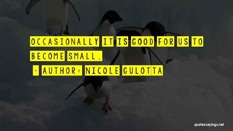 Infinite Power Quotes By Nicole Gulotta