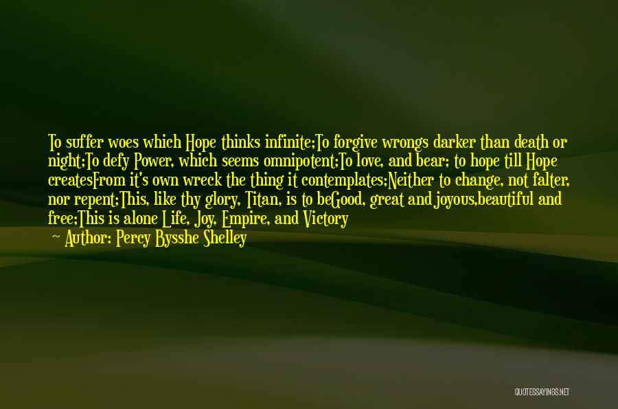 Infinite Power Quotes By Percy Bysshe Shelley