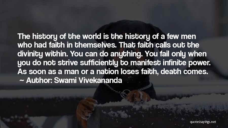 Infinite Power Quotes By Swami Vivekananda