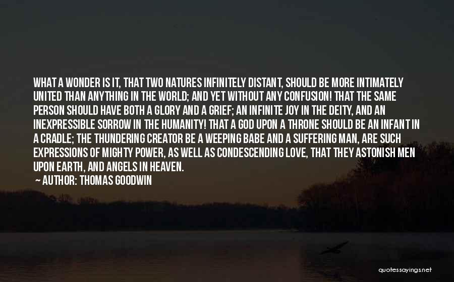 Infinite Power Quotes By Thomas Goodwin