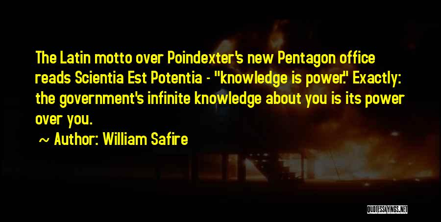 Infinite Power Quotes By William Safire