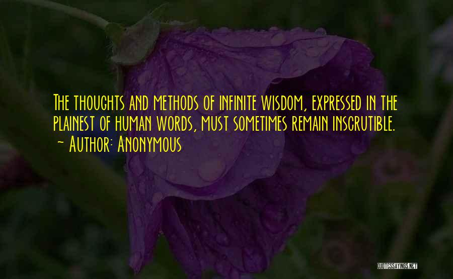 Infinite Words Of Wisdom Quotes By Anonymous