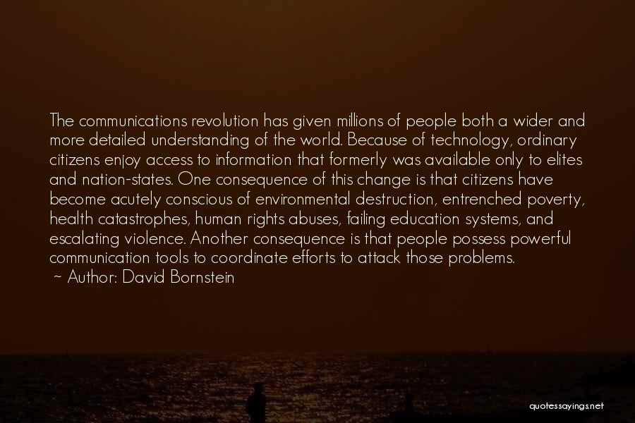 Information Communication Technology Quotes By David Bornstein