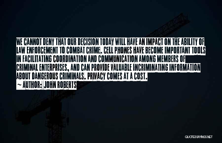 Information Communication Technology Quotes By John Roberts