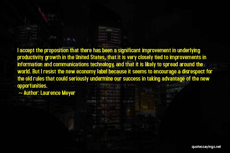 Information Communication Technology Quotes By Laurence Meyer