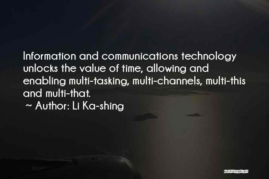 Information Communication Technology Quotes By Li Ka-shing