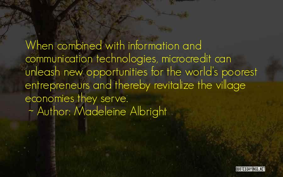 Information Communication Technology Quotes By Madeleine Albright