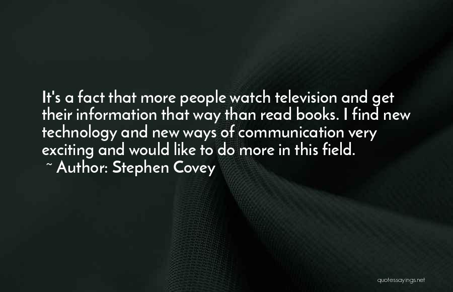 Information Communication Technology Quotes By Stephen Covey