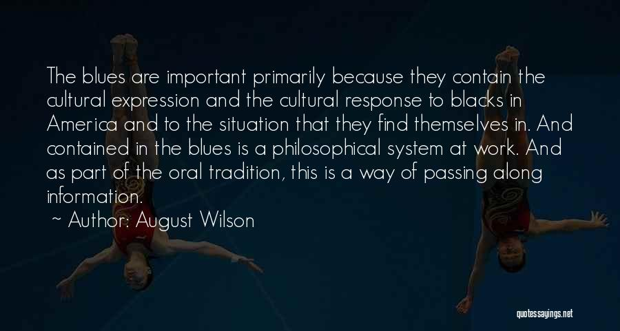Information System Quotes By August Wilson
