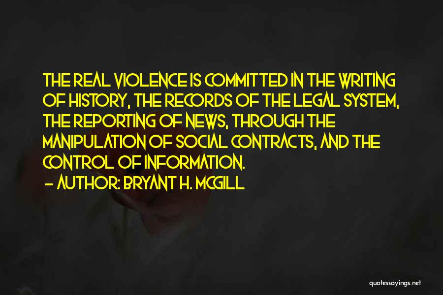 Information System Quotes By Bryant H. McGill
