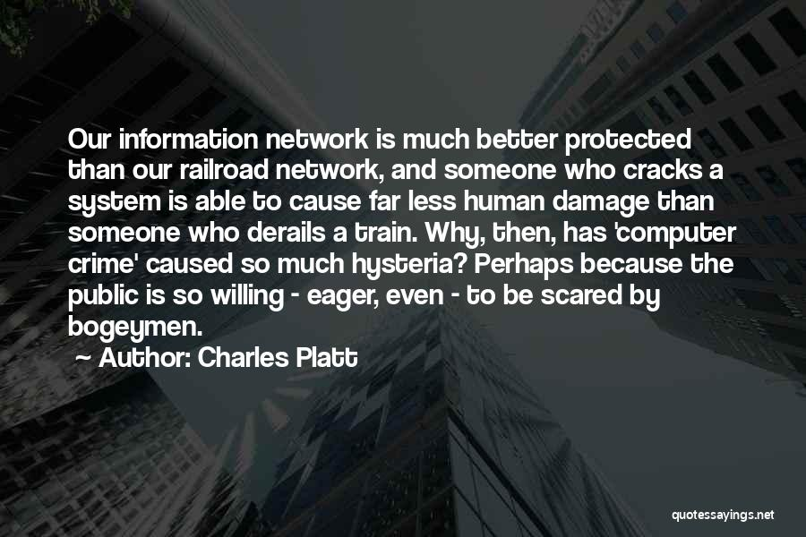 Information System Quotes By Charles Platt