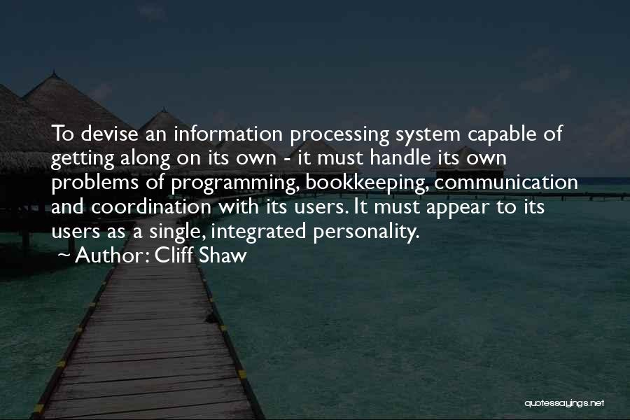 Information System Quotes By Cliff Shaw