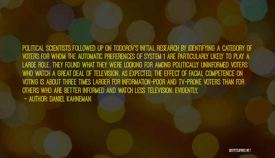 Information System Quotes By Daniel Kahneman
