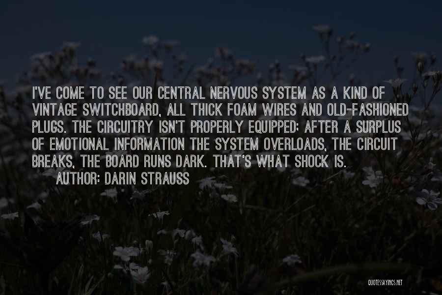 Information System Quotes By Darin Strauss