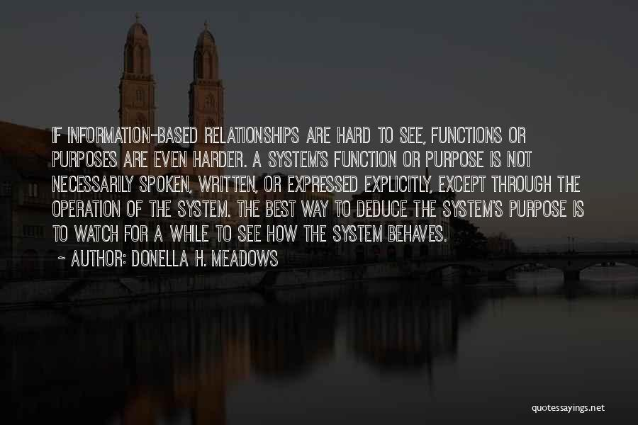 Information System Quotes By Donella H. Meadows