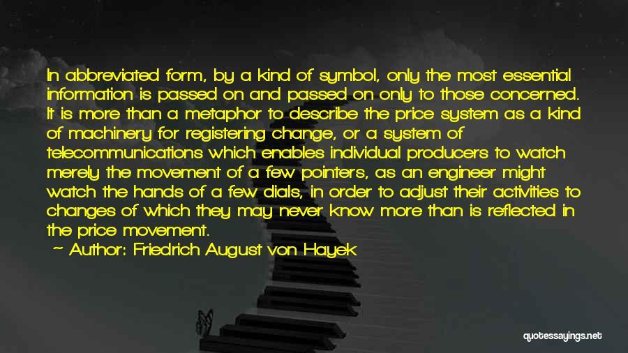 Information System Quotes By Friedrich August Von Hayek