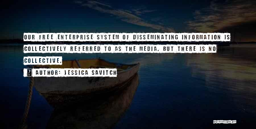 Information System Quotes By Jessica Savitch