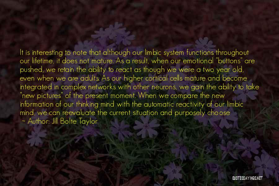 Information System Quotes By Jill Bolte Taylor
