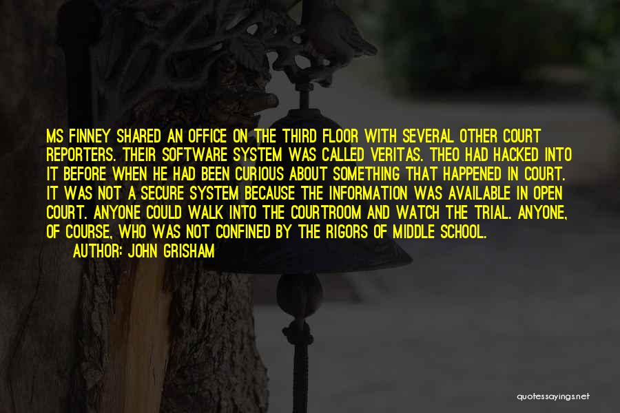 Information System Quotes By John Grisham