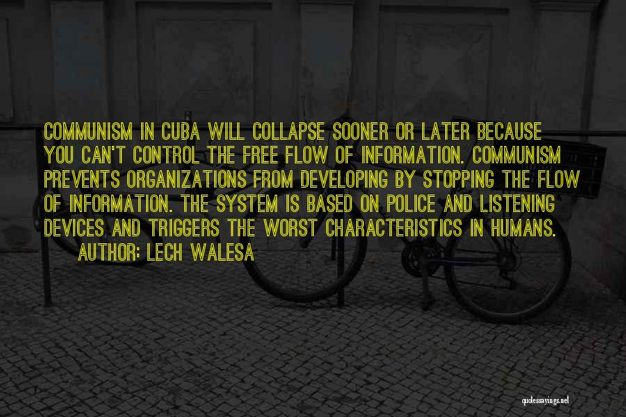 Information System Quotes By Lech Walesa