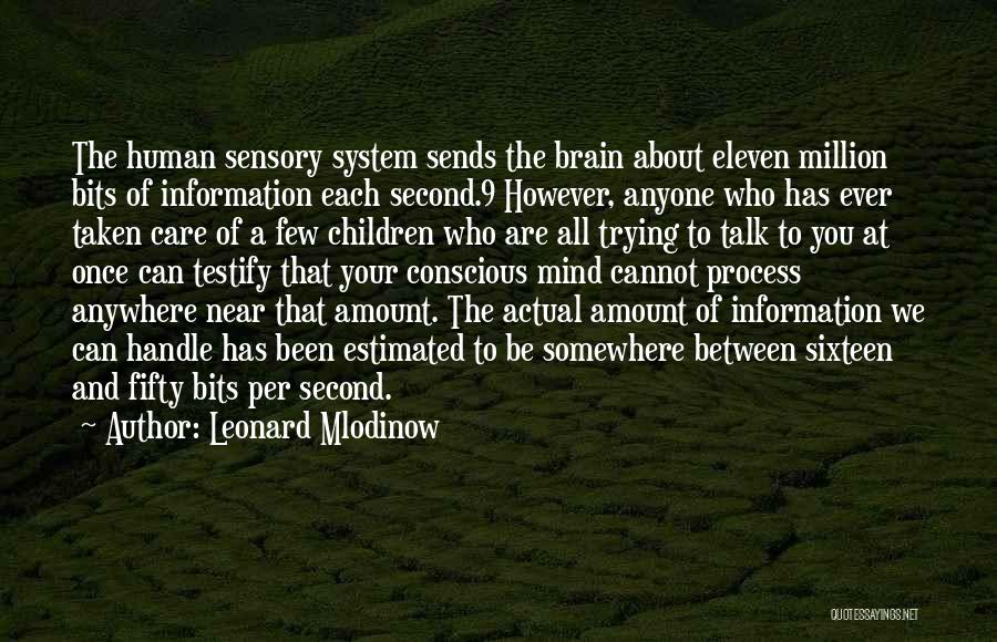 Information System Quotes By Leonard Mlodinow