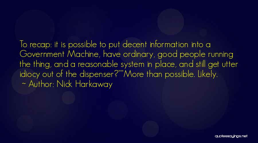 Information System Quotes By Nick Harkaway
