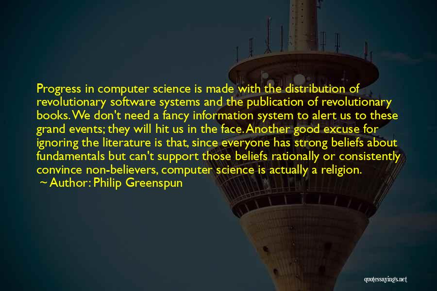 Information System Quotes By Philip Greenspun