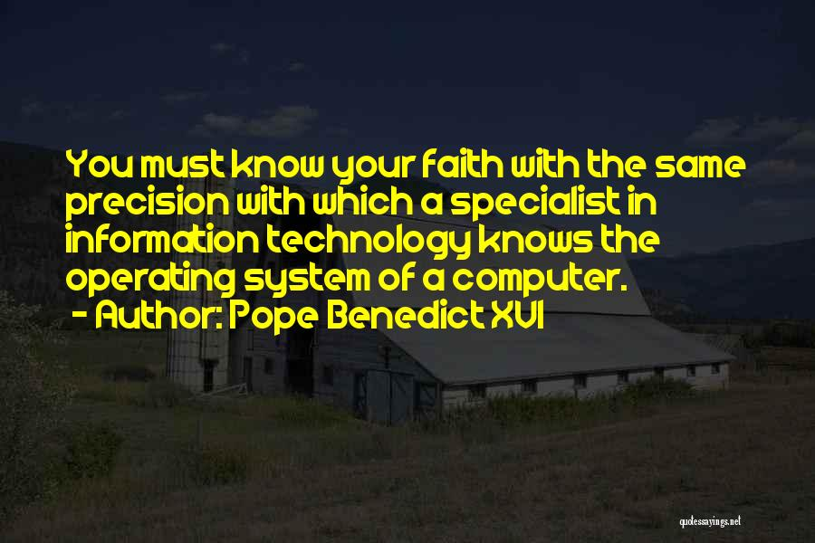 Information System Quotes By Pope Benedict XVI