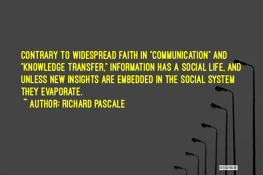Information System Quotes By Richard Pascale