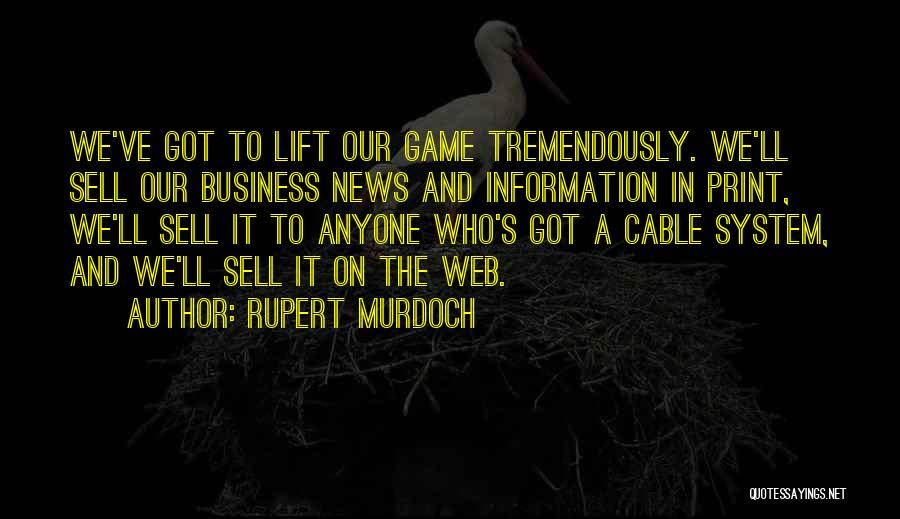 Information System Quotes By Rupert Murdoch