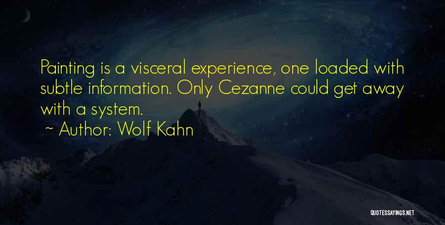 Information System Quotes By Wolf Kahn
